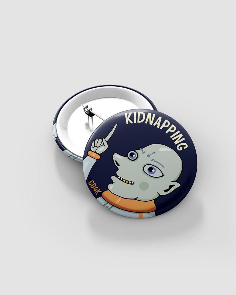 Значок с авторским рисунком -  KIDNAPPING Ø37 mm
